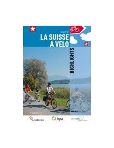 La suisse à vélo, Highlights