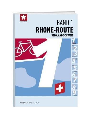 Veloland Schweiz, Band 1: Rhone-Route