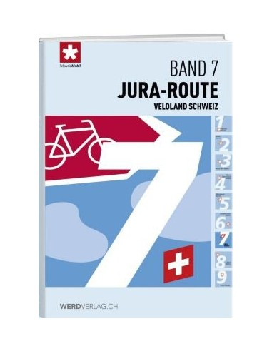 Veloland Schweiz, Band 7: Jura-Route